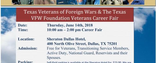 Dallas, Texas: Texas Veterans of Foreign Wars & the Texas VFW Foundation Veterans Career Fair