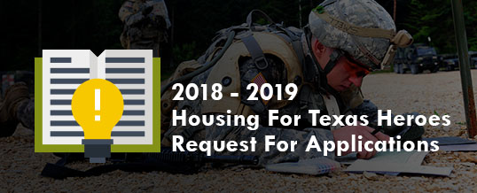 2018-2019 Housing 4 Texas Heroes Grant Request For Applications