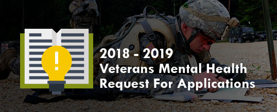 2018-2019 Veterans Mental Health Grant Request For Applications