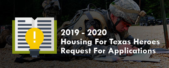 2019-2020 Housing For Texas Heroes Grant Request For Applications
