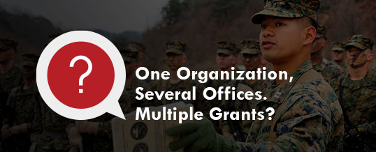 Applicant FAQ: One organization, several offices. Multiple grants?