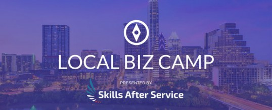 Local Biz Camp presented by Skills After Service