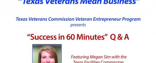 Texas Veterans Mean Business – Success in 60 Minutes (Q & A)