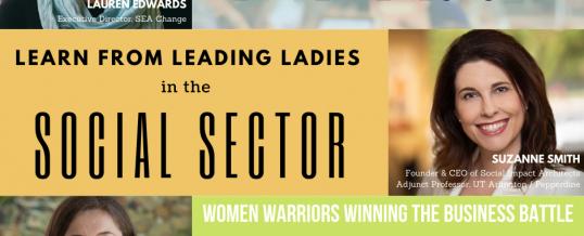 Social Entrepreneurship: Learn from Leading Ladies in the Social Sector