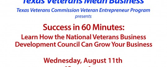 Success in 60 Minutes:  Learn how the National Veterans Business Development Council can Grow Your Business