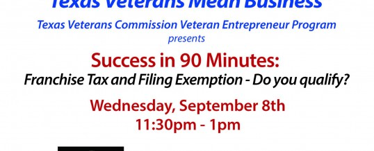 Success in 90 Minutes:  Senate Bill 938 – Franchise Tax and Filing Fee Exemption:  Do you qualify?