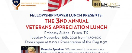 Fellowship Power Lunch Veterans Appreciation November 16 Event